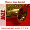 The Ultimate Jazz Archive, Vol. 27 - Modern Jazz Quartet (4 of 4), The Modern Jazz Quartet