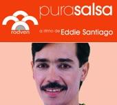 Pura Salsa: Eddie Santiago