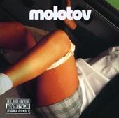 Gimme Tha Power - Molotov