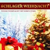 Schlager Weihnacht - Weiße Weihnacht mit Ihren Stars