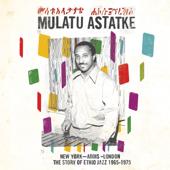 The Story of Ethio Jazz (1965-1975) [New York - Addis - London]
