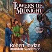 Robert Jordan & Brandon Sanderson - Towers of Midnight: Wheel of Time, Book 13 (Unabridged)  artwork