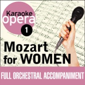 Karaoke Opera, Vol. 1: Mozart for Women