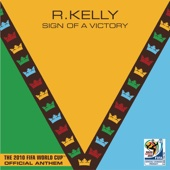 Sign of a Victory (The Official 2010 FIFA World Cup(TM) Anthem) [feat. Soweto Spiritual Singers]