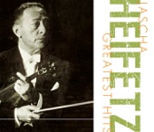 Jascha Heifetz, Los Angeles Philharmonic, Chicago Symphony Orchestra, RCA Victor Symphony Orchestra & New Symphony Orchestra of London - Greatest Hits  artwork