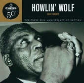 Howlin' Wolf - The Chess 50th Anniversary Collection: His Best  artwork