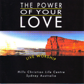 The Power of Your Love (Live) - Hillsong Worship