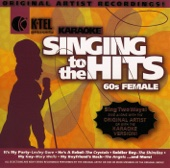 Karaoke - Singing to the Hits: 60's Female (Re-Recorded Versions)