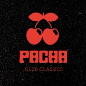 Pacha Club Classics