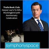 Thalia Book Club: Harper Lee's To Kill a Mockingbird 50th Anniversary Celebration - Harper Lee