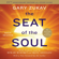 The Seat of the Soul: 25th Anniversary Edition (Unabridged)