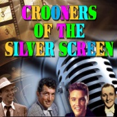 Crooners Of The Silver Screen