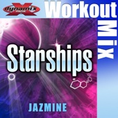 Starships (Dynamix Music Workout Mix)