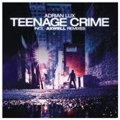 Teenage Crime (Radio Edit)