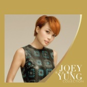 Joey Yung Collection - Joey Yung