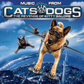 Cats and Dogs: The Revenge of Kitty Galore (Music from the Motion Picture)