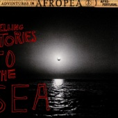 Afropea 3 - Telling Stories to the Sea - Various Artists
