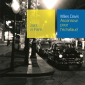 Miles Davis - Jazz In Paris: Ascenseur pour l'échafaud  artwork
