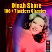 100+ Timeless Classics: Dinah Shore