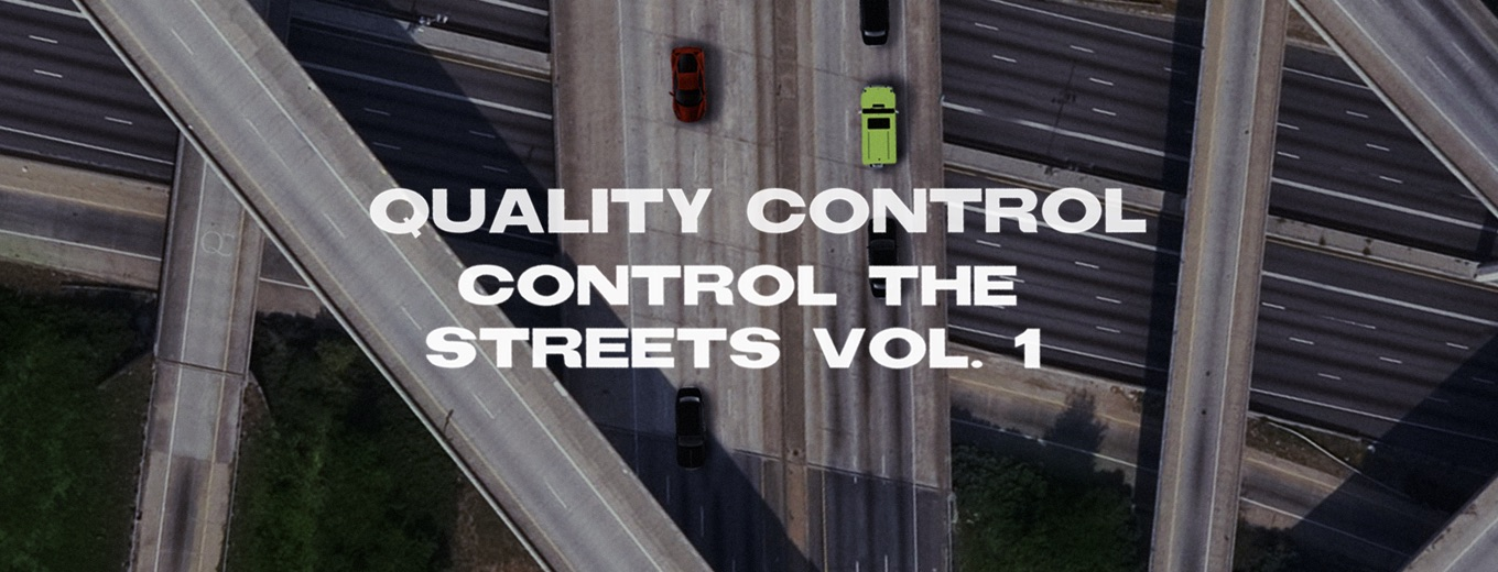 Control The Streets Vol. 1 by Quality Control