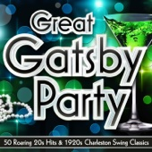 Great Gatsby Party – 60 Roaring 20s Hits & 1920s Charleston Swing Classics