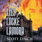 Scott Lynch - The Lies of Locke Lamora (Unabridged)  artwork