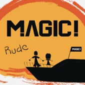 MAGIC! - Rude ilustración