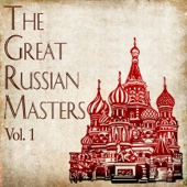 The Great Russian Masters, Vol. 1
