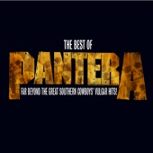 The Best of Pantera: Far Beyond the Great Southern Cowboys' Vulgar Hits! (Remastered) - Pantera Cover Art