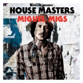 Defected Presents House Masters - Miguel Migs