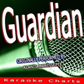 [Download] Guardian (Originally Performed By Alanis Morissette) [Karaoke Version] MP3
