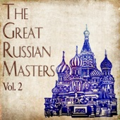 The Great Russian Masters, Vol. 2