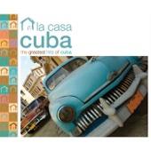 Afro Cuban Social Club Presents: la Casa Cuba (Greatest Hits of Cuba)