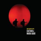 Multishow Ao Vivo Caetano e Maria Gadú (Album 1)