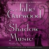 Julie Garwood - Shadow Music: A Novel (Unabridged)  artwork