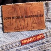 John Michael Montgomery: Greatest Hits