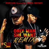 Only Man She Want (feat. Busta Rhymes) [Remix]