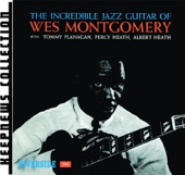 The Incredible Jazz Guitar of Wes Montgomery (Keepnews Collection)