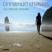 Luv Deluxe (Extended Album Version) - Cinnamon Chasers