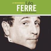 Les indispensables de Léo Ferré (Versions originales)