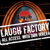 Dane Cook, Bobby Lee, Harland Williams, Jon Lovitz & Brian Scolaro - Laugh Factory Vol. 21 of All Access with Dom Irrera  artwork
