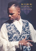 Kirk Franklin and the Family (Live) - Kirk Franklin & The Family
