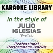 To All The Girls I've Loved Before (Karaoke Version No Backing Vocal) [In the Style of Julio Iglesias (English)]