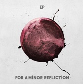 For a Minor Reflection- EP cover art