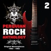 Peruvian Rock Anthology, Vol. 2 - Original Masterpieces (1982-1992)