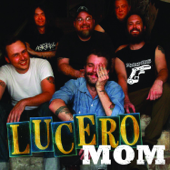 Mom - Lucero
