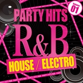 Party Hits R&B - House Electro, Vol. 1