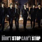 Don't Stop Can't Stop - EP