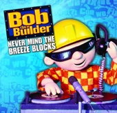 Bob The Builder (Main Title)