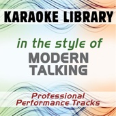 In the Style of Modern Talking (Karaoke & Professional Performance Tracks)